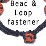 Bead and Loop fastener