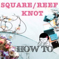 Square Knot - How To