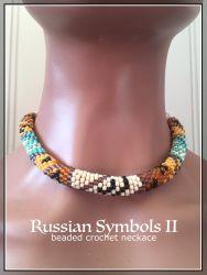 Russian Symbols II beaded crochet necklace (CH0412) (SOLD)